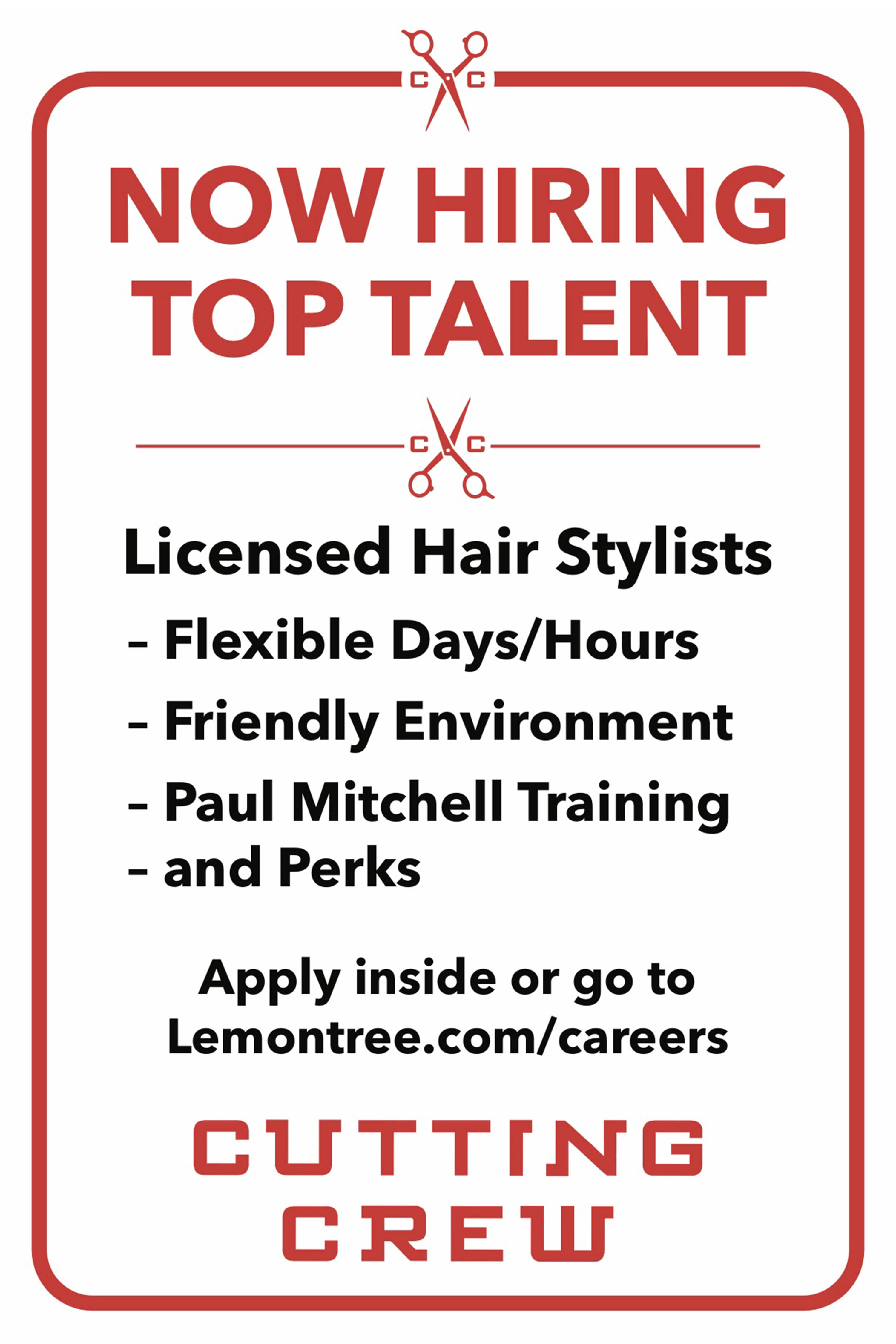 Jump start your career today with the Cutting Crew Hair Salon team with our current employment opportunities.